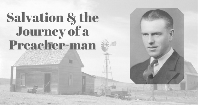Salvation and the Journey of a Preacher-man