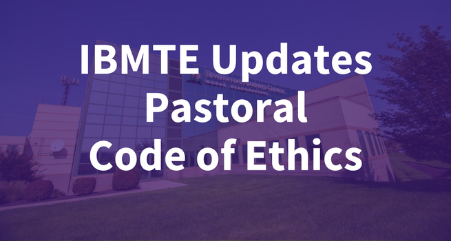 After Thorough Process, Updated Pastoral Ethics Document Voted