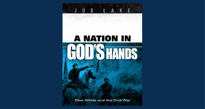 New Book Puts Ellen White Against Civil War Backdrop