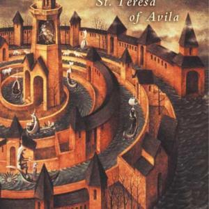 Reading The Classics Teresa Of Avila S Interior Castle