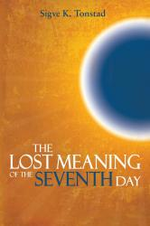 Image: The Lost Meaning of the Seventh Day book