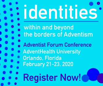 Sidebar Ad: Click for Registration page for the Adventist Forum Conference 2020